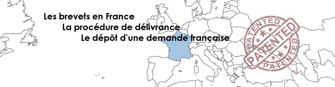 Dépôt d'une demande de brevet en France